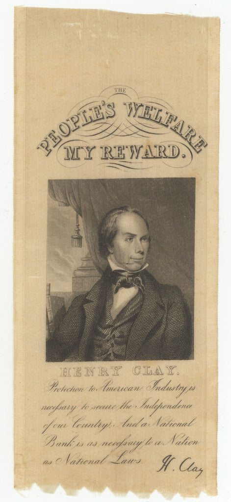 THE PEOPLE'S WELFARE MY REWARD.  HENRY CLAY.