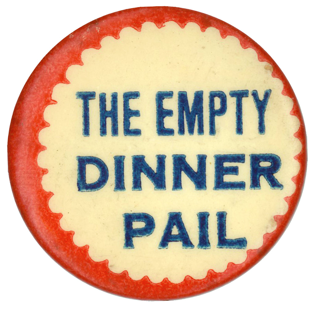 THE EMPTY DINNER PAIL