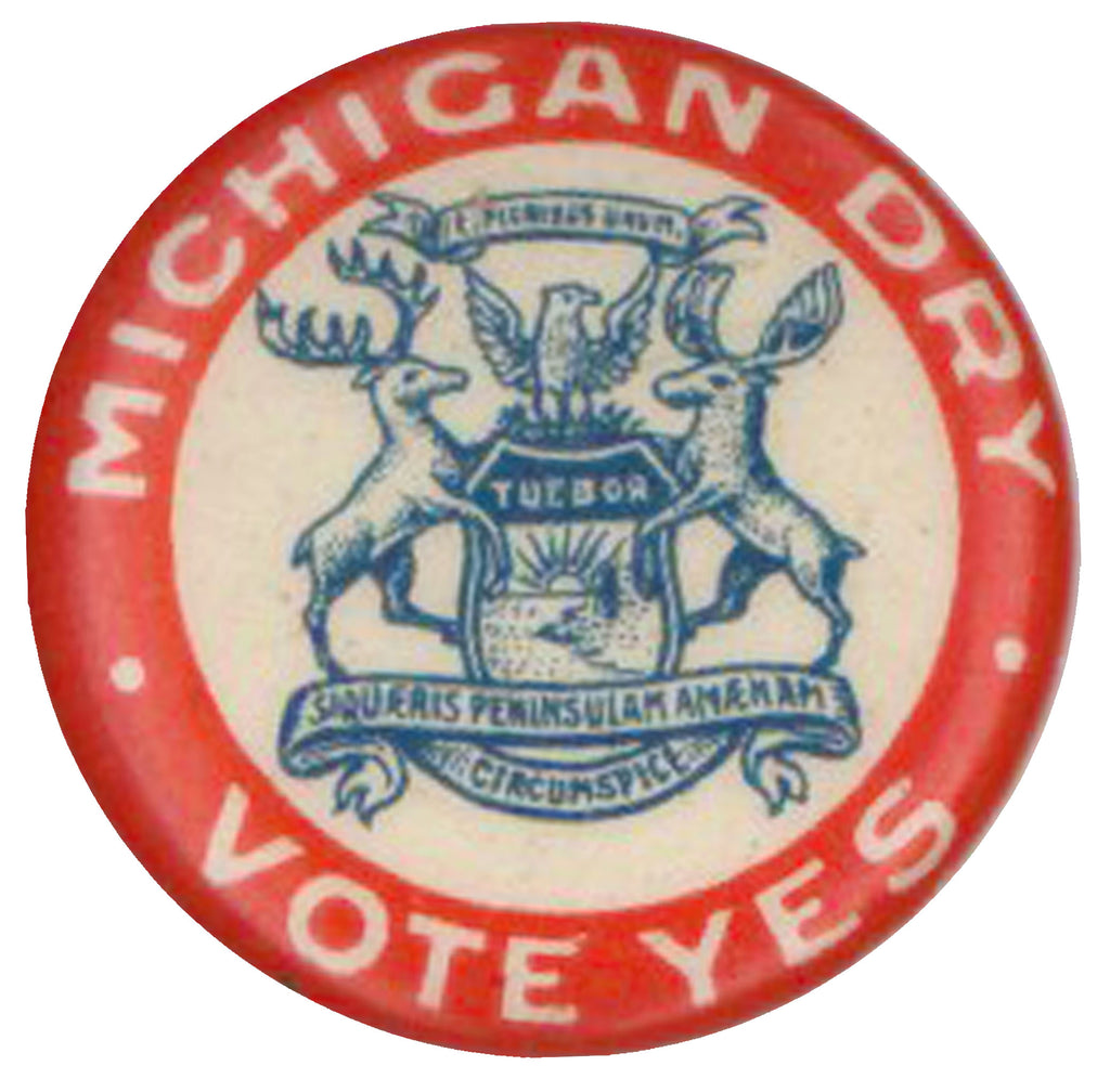 MICHIGAN DRY  VOTE YES