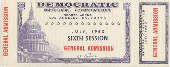 DEMOCRATIC NATIONAL CONVENTION JULY, 1960 GENERAL ADMISSION