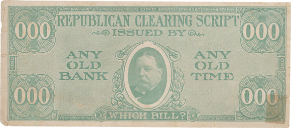 WHICH BILL?  (Taft / Bryan)
