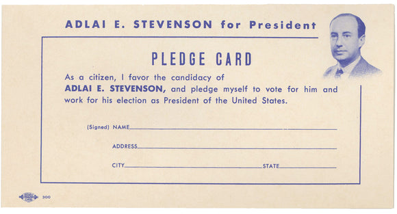 ADLAI E. STEVENSON for President PLEDGE CARD