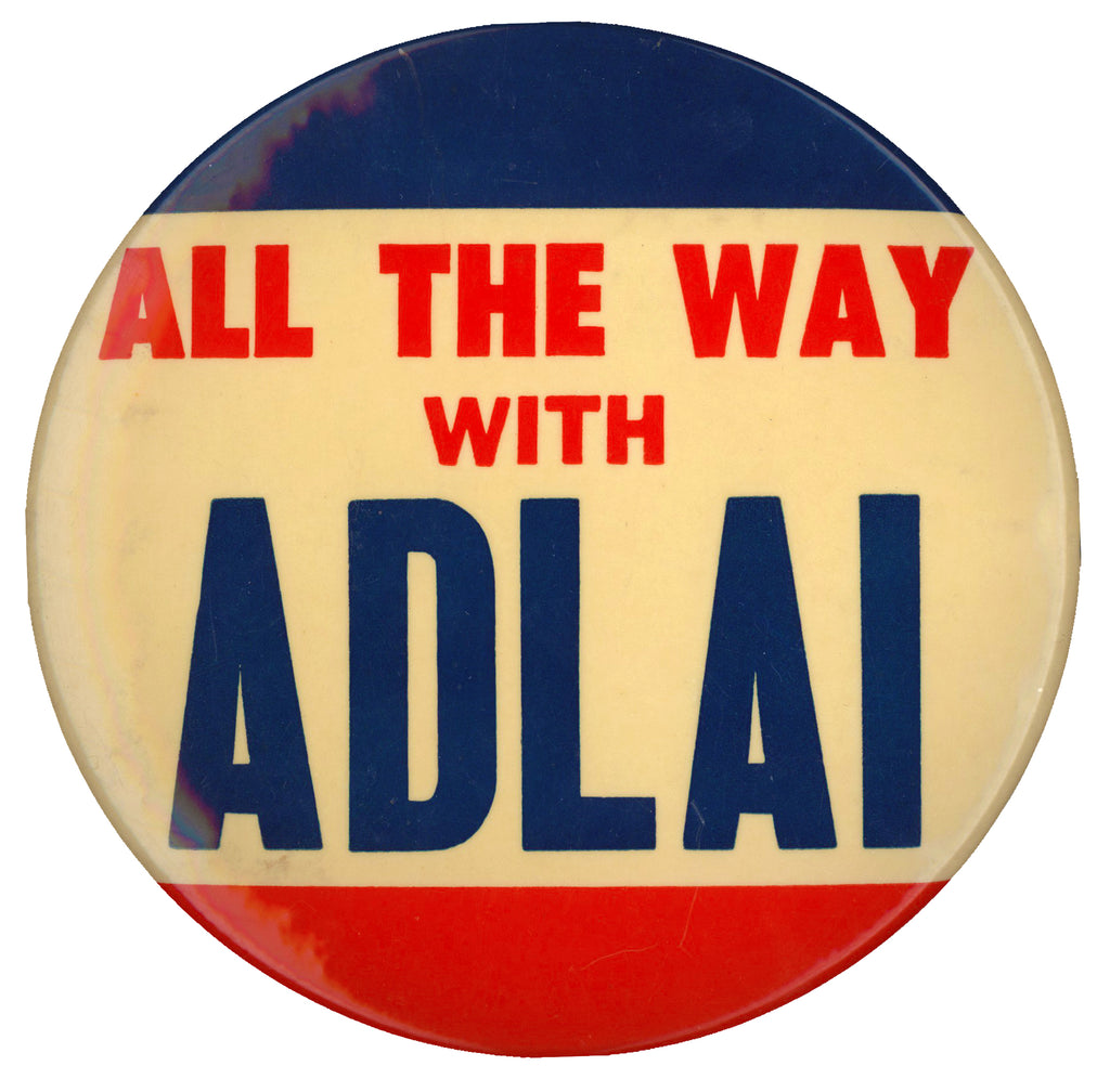 "ALL THE WAY WITH ADLAI (6"")"