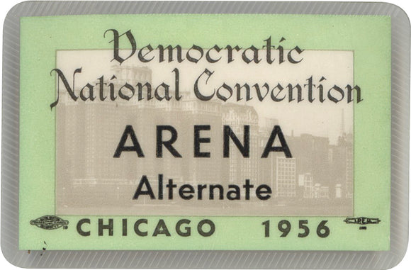Democratic National Convention ARENA Alternate CHICAGO 1956