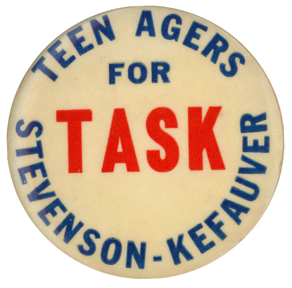 TEEN AGERS FOR STEVENSON-KEFAUVER  TASK