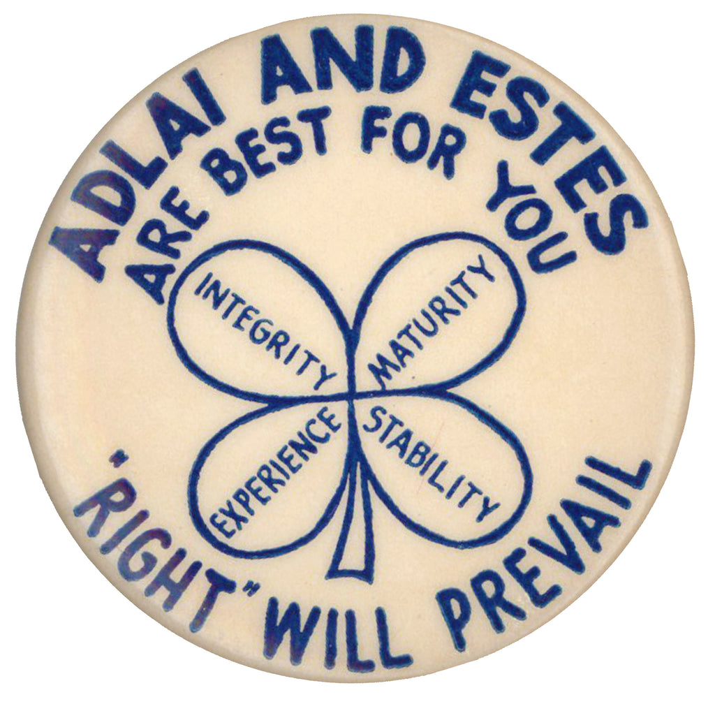 ADLAI AND ESTES ARE BEST FOR YOU ... 'RIGHT' WILL PREVAIL