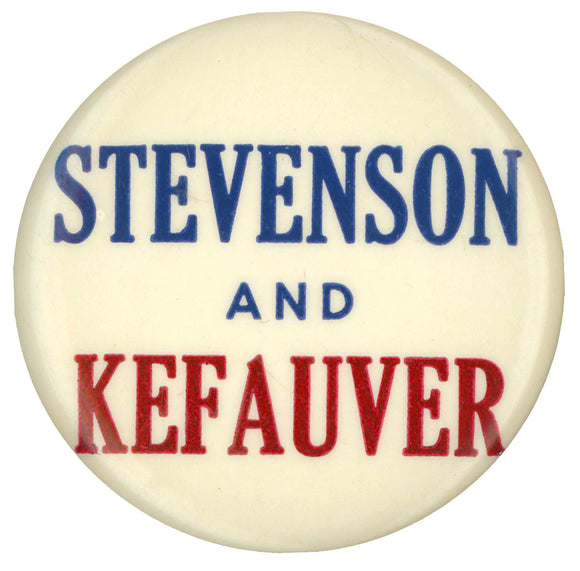 STEVENSON AND KEFAUVER
