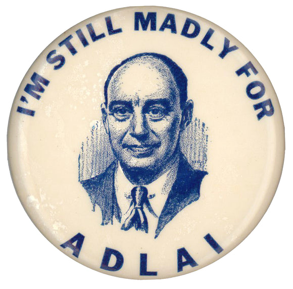 I'M STILL MADLY FOR ADLAI (Blue version)