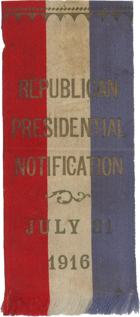 REPUBLICAN PRESIDENTIAL NOTIFICATION JULY 31 1916
