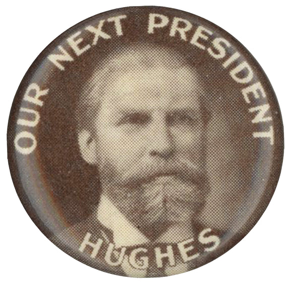 OUR NEXT PRESIDENT HUGHES