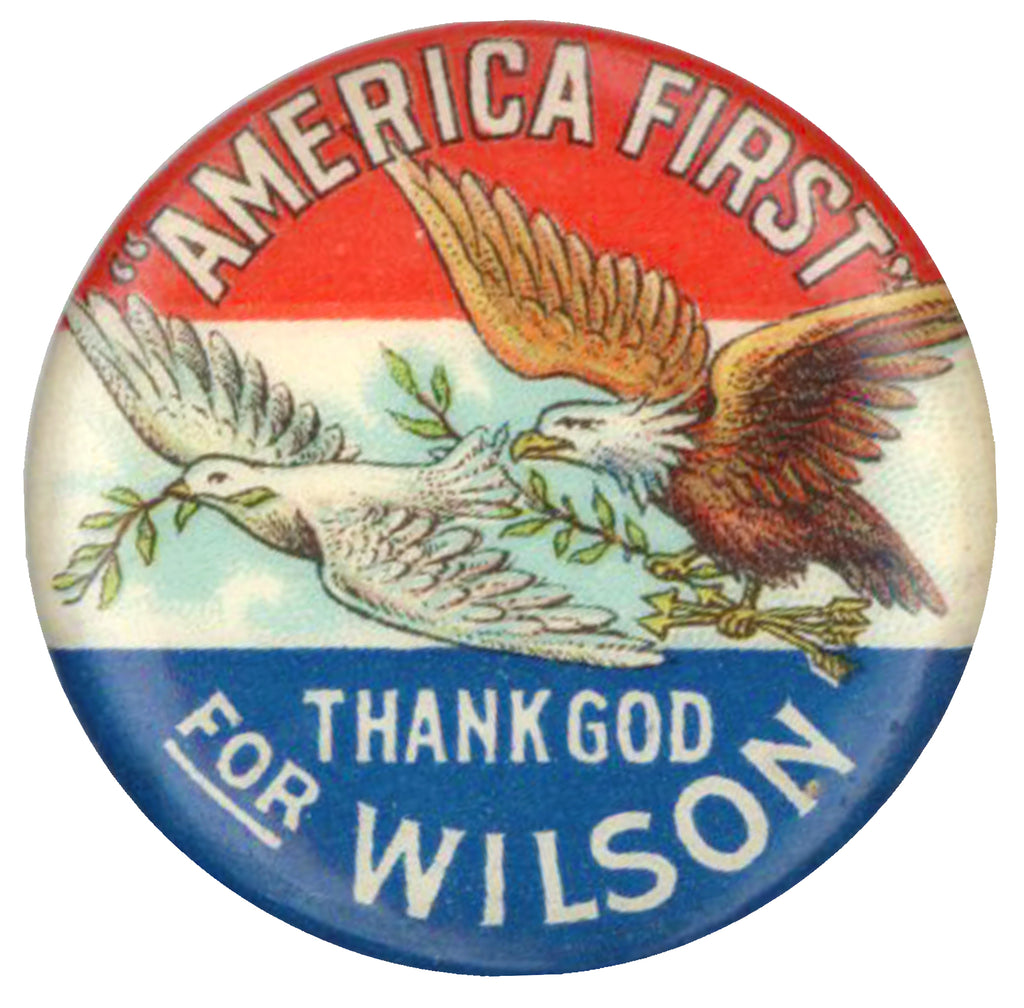 """AMERICA FIRST"" THANK GOD FOR WILSON"
