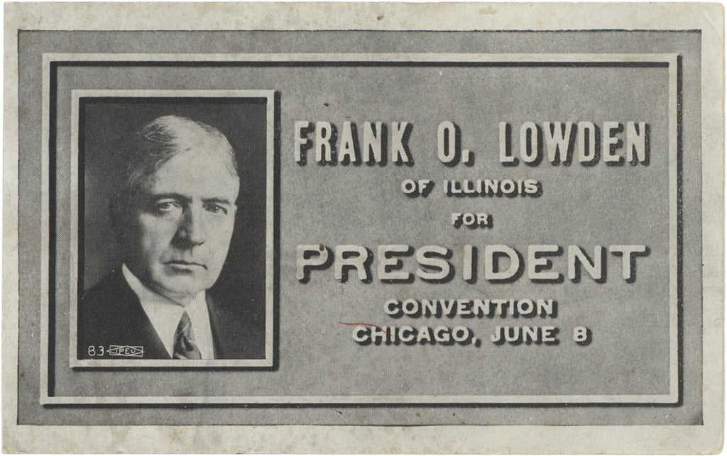 FRANK O. LOWDEN OF ILLINOIS FOR PRESIDENT CONVENTION CHICAGO, JUNE 8
