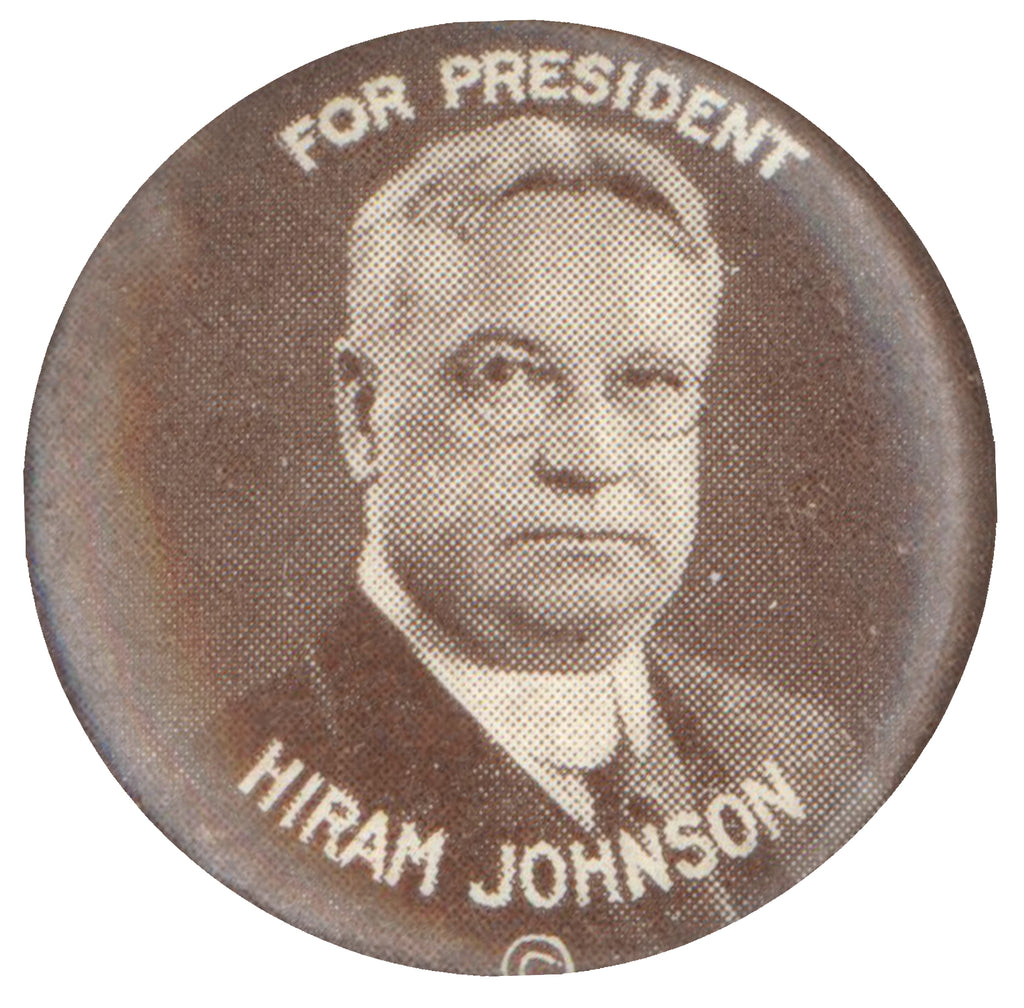 FOR PRESIDENT HIRAM JOHNSON