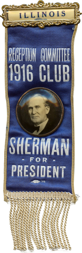 ILLINOIS / RECEPTION COMMITTEE 1916 CLUB  SHERMAN FOR PRESIDENT