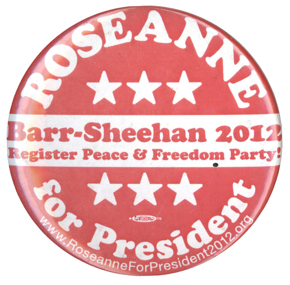 ROSEANNE for President  Barr-Sheehan 2012