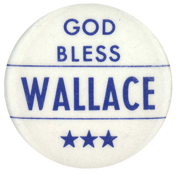 GOD BLESS WALLACE