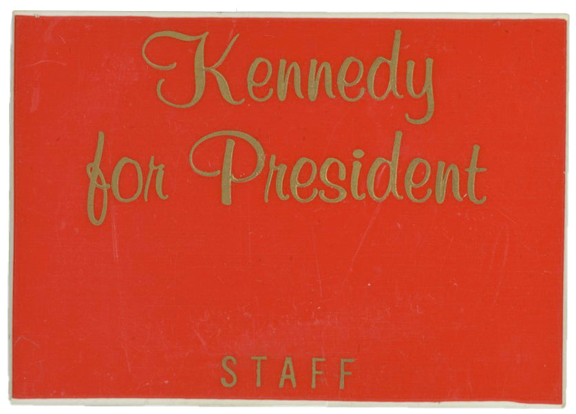 Kennedy for President  STAFF