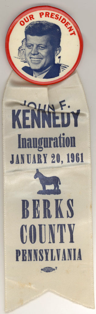 OUR PRESIDENT / JOHN F. KENNEDY Inauguration BERKS COUNTY PENNSYLVANIA
