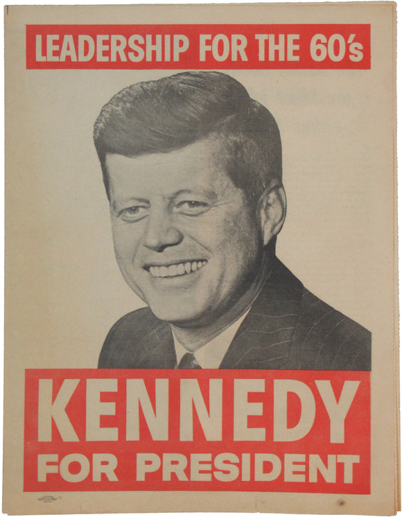 LEADERSHIP FOR THE 60's  KENNEDY FOR PRESIDENT