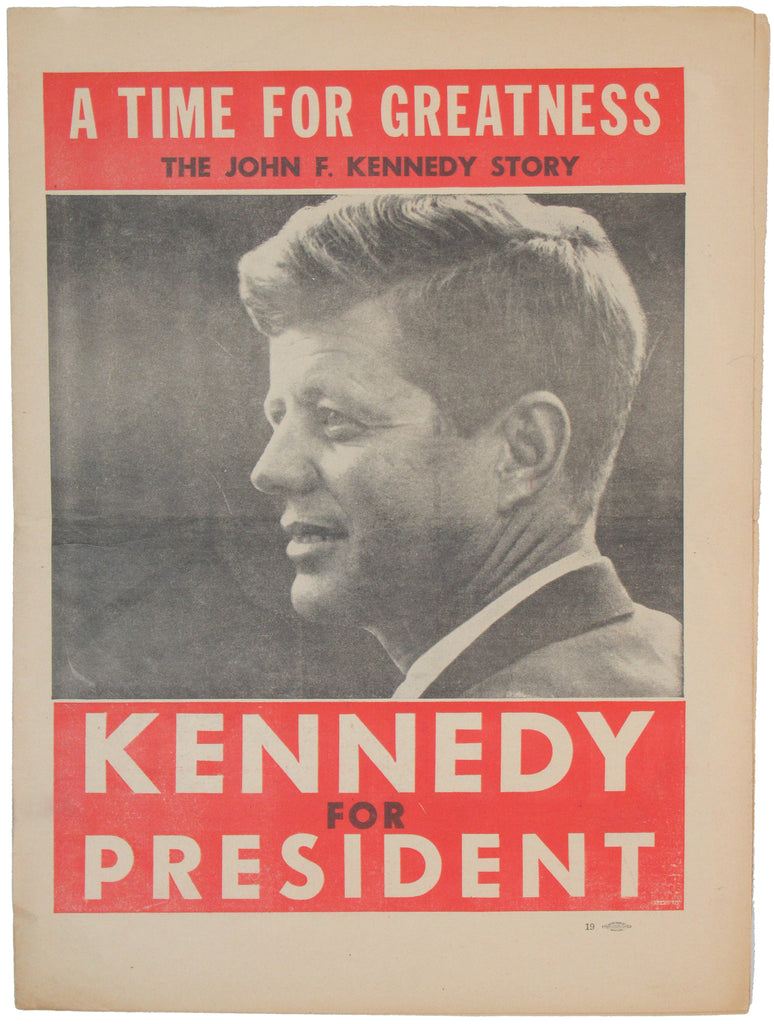 A TIME FOR GREATNESS THE JOHN F. KENNEDY STORY  KENNEDY FOR PRESIDENT