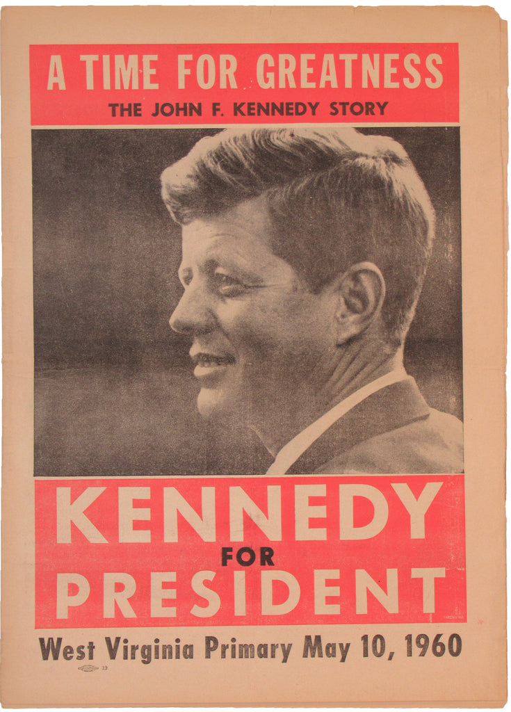 A TIME FOR GREATNESS ... KENNEDY FOR PRESIDENT West Virginia Primary, May 10