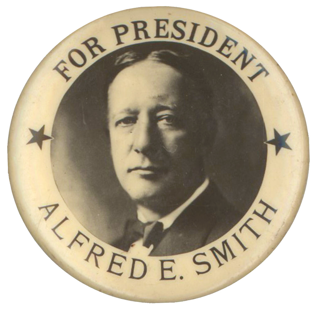 FOR PRESIDENT ALFRED E. SMITH