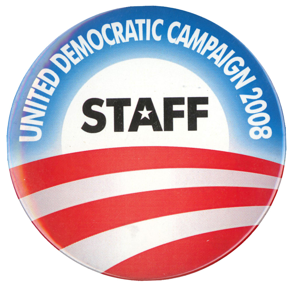 UNITED DEMOCRATIC CAMPAIGN 2008 STAFF  (Obama)