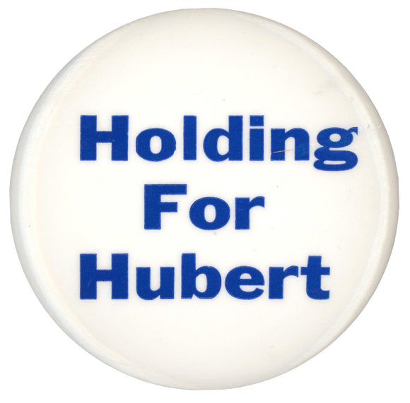 Holding For Hubert (2 1/8