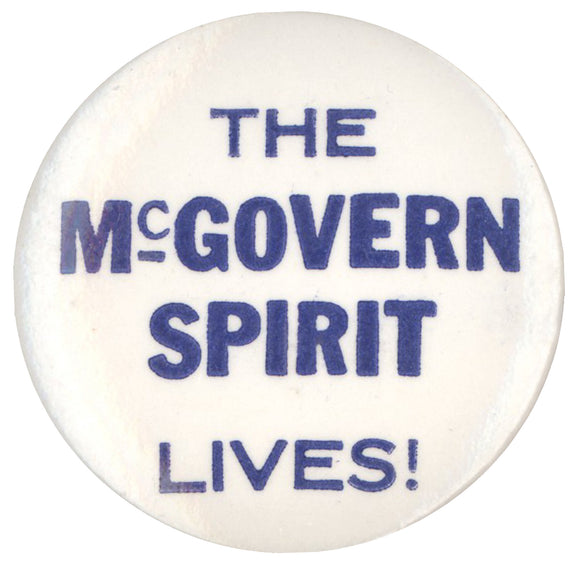 THE McGOVERN SPIRIT LIVES!