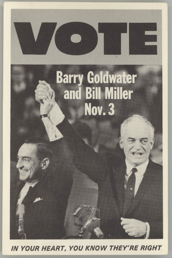 VOTE Barry Goldwater & Bill Miller Nov. 3  IN YOUR HEART ...  (postcard)
