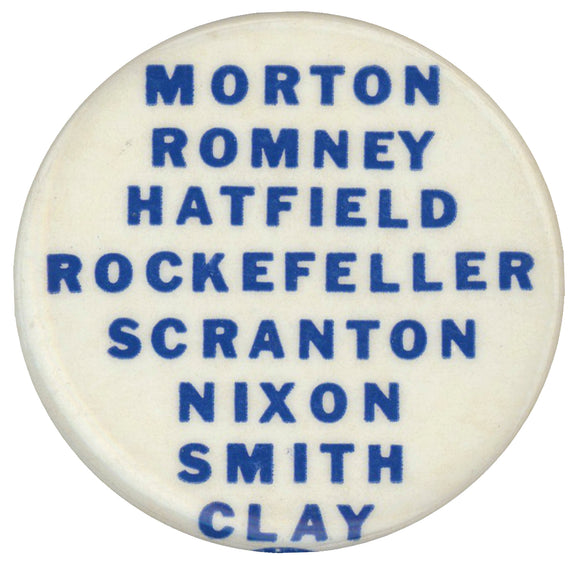 MORTON ROMNEY HATFIELD ROCKEFELLER SCRANTON NIXON SMITH CLAY