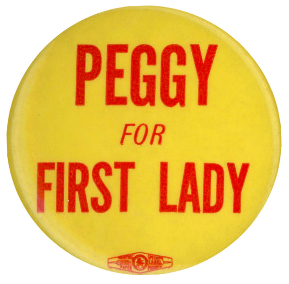 PEGGY FOR FIRST LADY