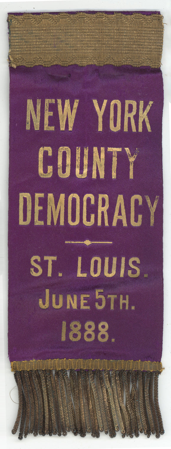 NEW YORK COUNTY DEMOCRACY  ST. LOUIS.  JUNE 5TH.  1888.