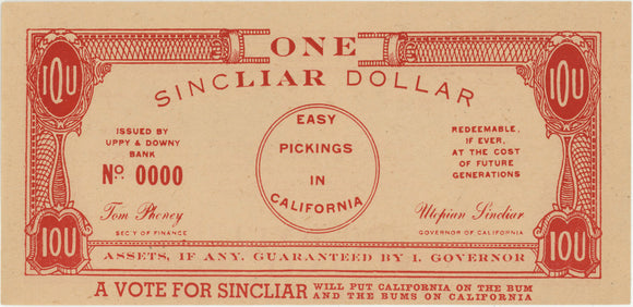 THE RED CURRENCY  ONE SINCLIAR DOLLAR  ENDURE POVERTY IN CALIFORNIA