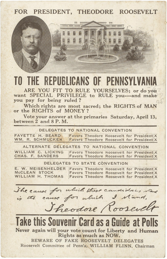 FOR PRESIDENT, THEODORE ROOSEVELT / TO THE REPUBLICANS OF PENNSYLVANIA