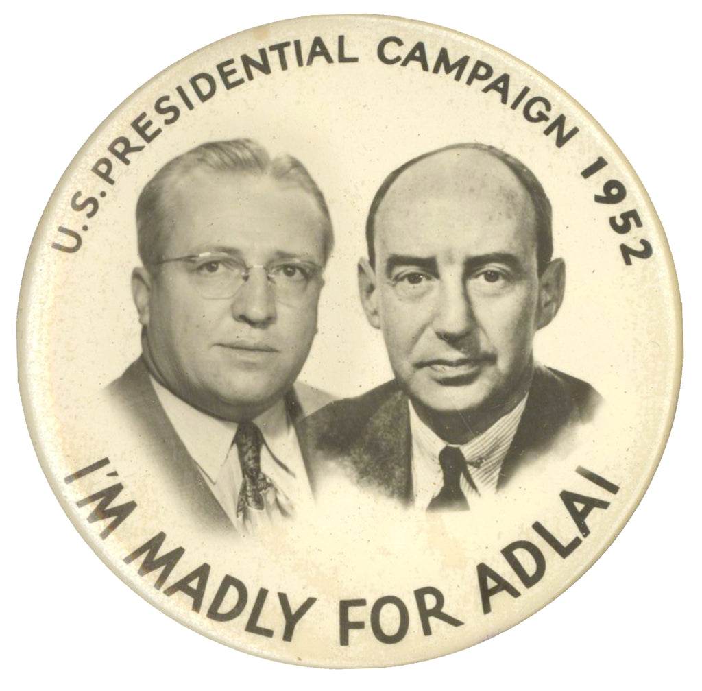 U.S. PRESIDENTIAL CAMPAIGN 1952  I'M MADLY FOR ADLAI