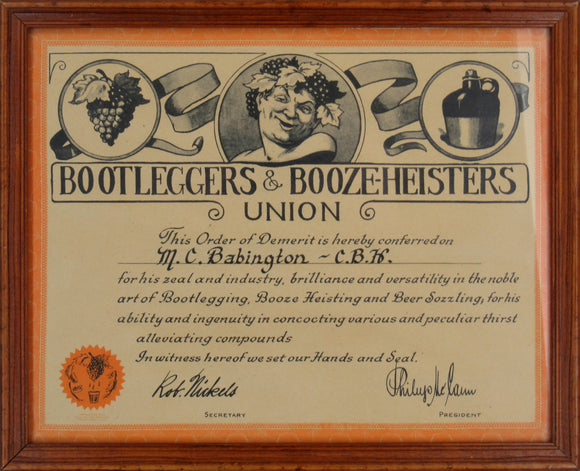 BOOTLEGGERS & BOOZE-HEISTERS UNION ... Order of Demerit ...