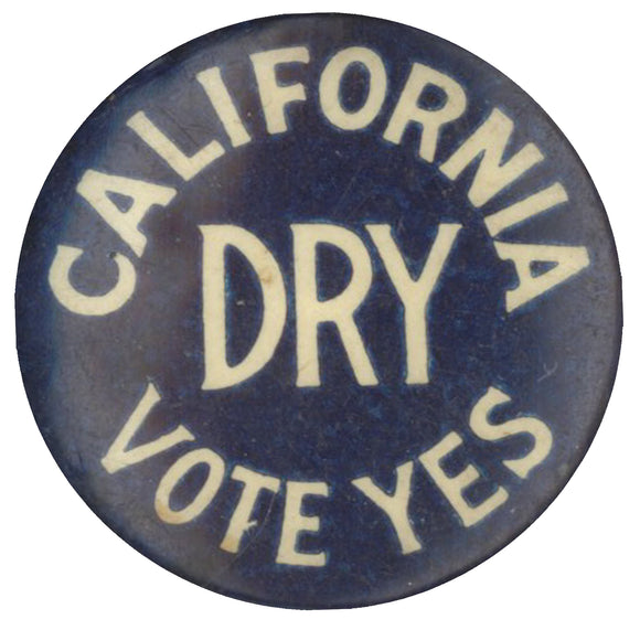 CALIFORNIA DRY VOTE YES  (3/4