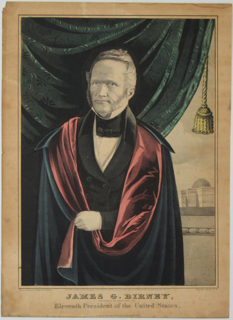 JAMES G. BIRNEY, NOMINATED BY THE LIBERTY (anti-slavery) PARTY FOR ... President