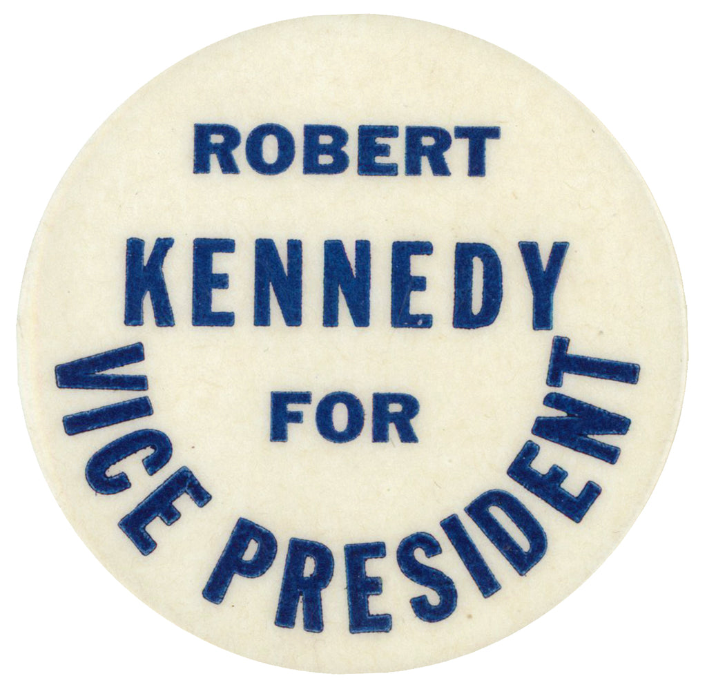 ROBERT KENNEDY FOR VICE PRESIDENT