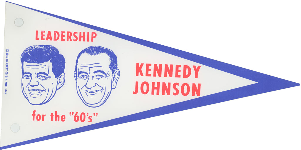 "LEADERSHIP for the ""60's"" KENNEDY JOHNSON"
