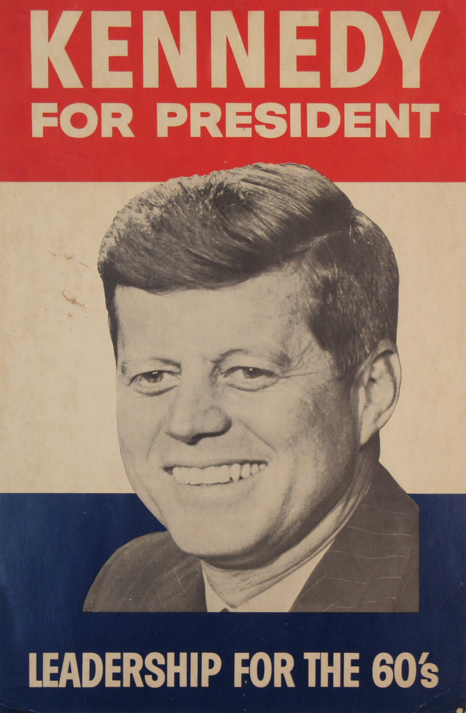 KENNEDY FOR PRESIDENT  LEADERSHIP FOR THE 60's