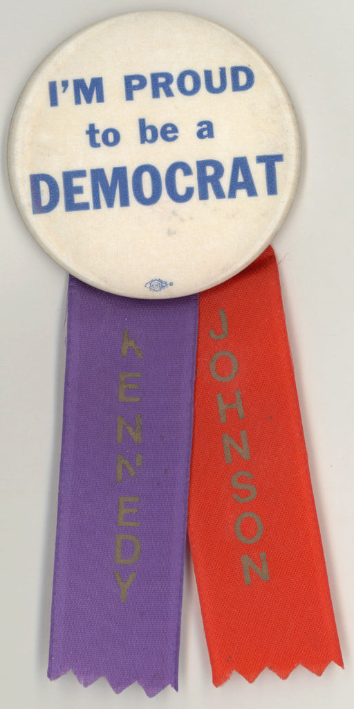 I'M PROUD to be a DEMOCRAT / KENNEDY JOHNSON