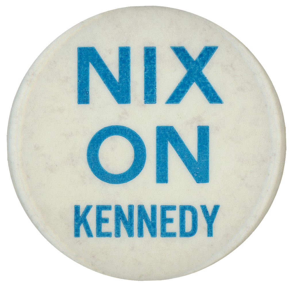 NIX ON KENNEDY