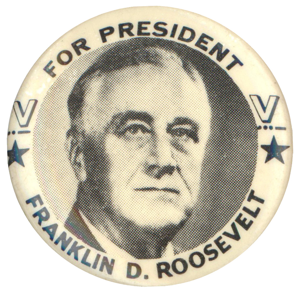 "FOR PRESIDENT  FRANKLIN D. ROOSEVELT (1 1/4"")"