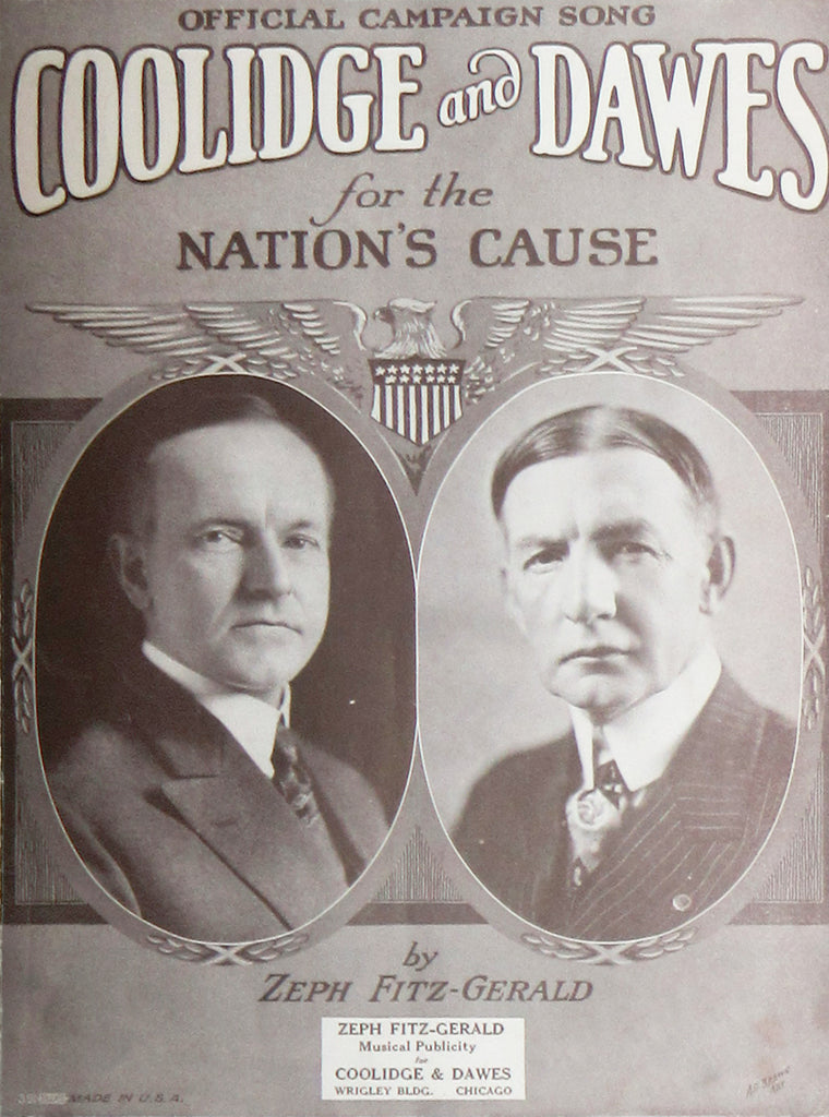 OFFICIAL CAMPAIGN SONG  COOLIDGE and DAWES for the NATION'S CAUSE