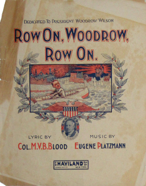 ROW ON, WOODROW, ROW ON.
