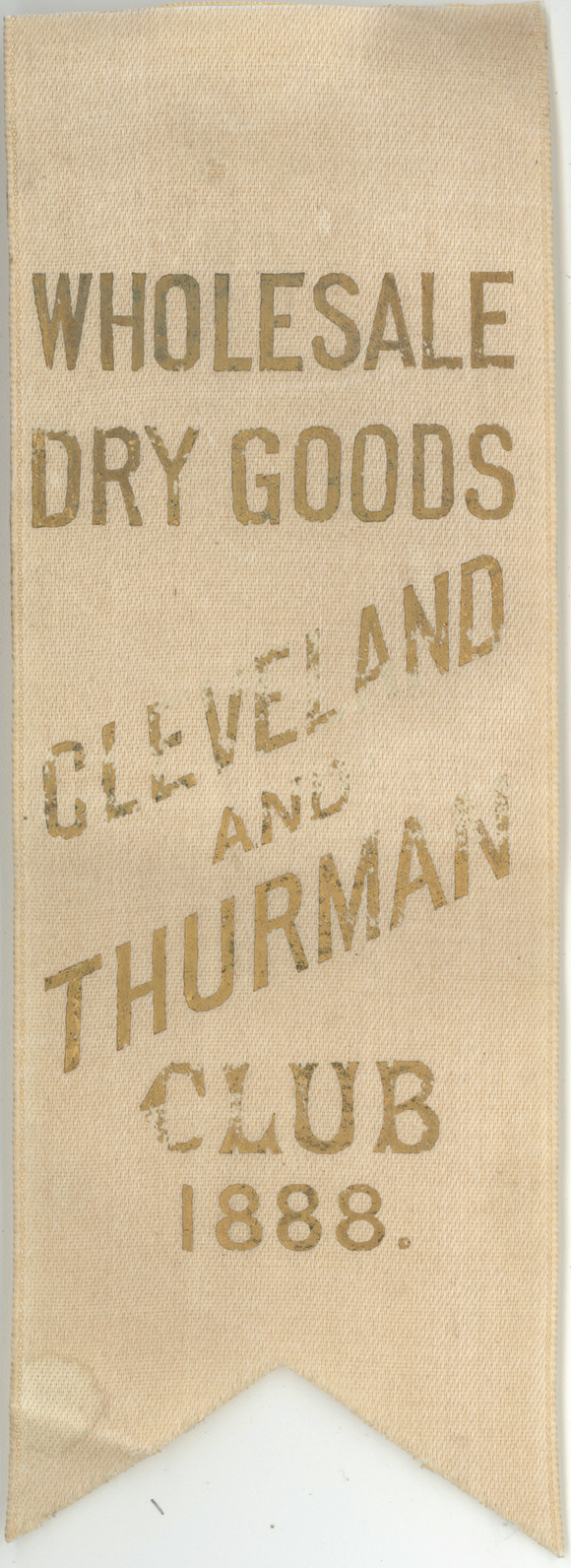WHOLESALE DRY GOODS CLEVELAND AND THURMAN CLUB 1888.