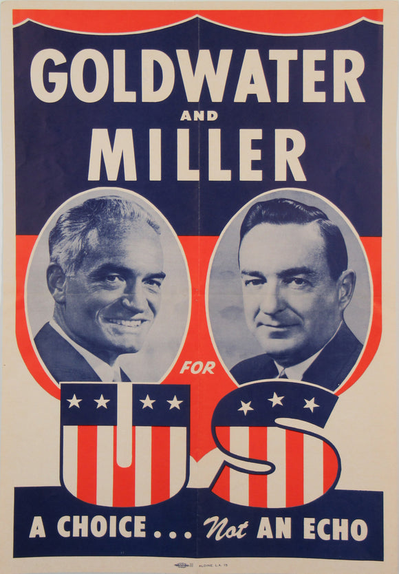 GOLDWATER AND MILLER FOR US  A CHOICE ... Not AN ECHO