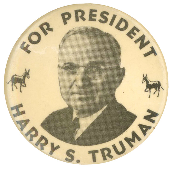 FOR PRESIDENT HARRY S. TRUMAN  ( 1 3/4